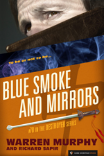 Blue Smoke and Mirrors
